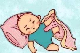 宝宝睡觉不踏实爱踢被子是怎么回事